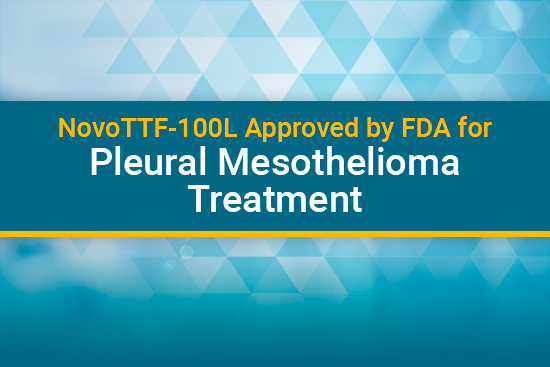 Novottf 100l Is The Newest Mesothelioma Treatment Mesothelioma Guide
