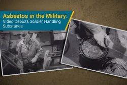 video shows military member using asbestos