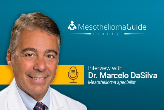 Dr. Marcelo DaSilva joins mesothelioma podcast