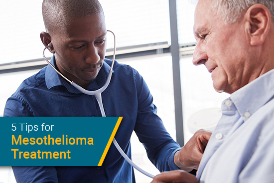 5 tips for mesothelioma treatment