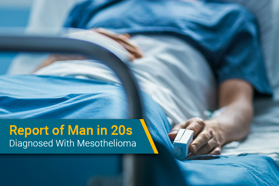 young man in age 20s diagnosed with mesothelioma