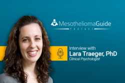 Mesothelioma Guide podcast with Dr. Lara Traeger on quality of life study