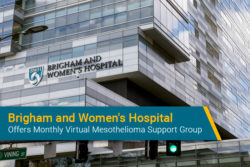 Brigham and Women's monthly virtual mesothelioma support group for patients and caregivers across the country