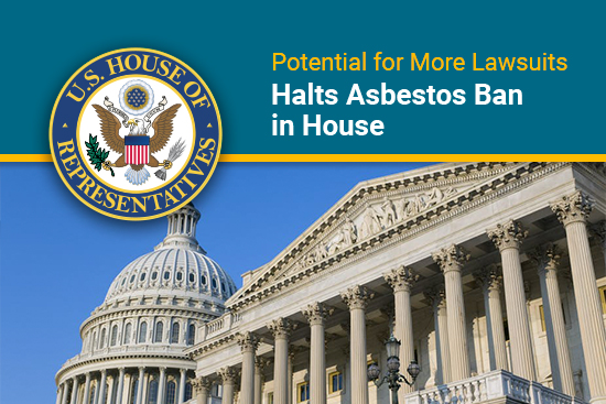 House of Representatives delay a vote on banning asbestos due to concerns about language