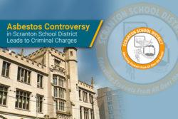 Scranton, Pennsylvania school officials face criminal charges for asbestos scandal