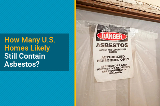 U.S. homes possibly with asbestos