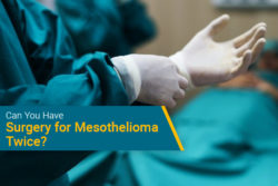 Surgery twice for mesothelioma