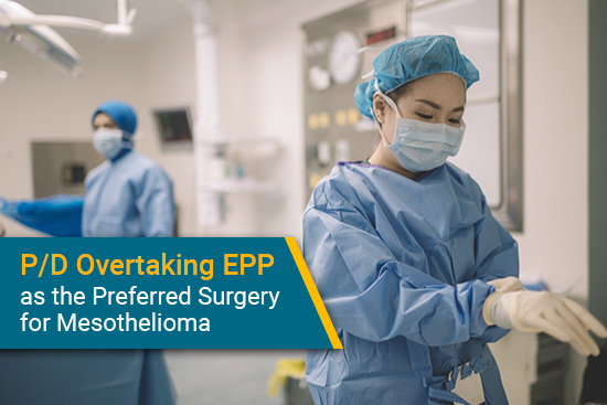 pleurectomy with decortication passes EPP for mesothelioma surgery use