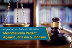 appeals court defends mesothelioma verdict